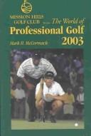 Cover of: World Of Professional Golf 2003