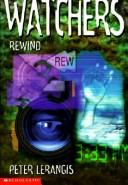 Cover of: Rewind (Watchers) | Peter Lerangis