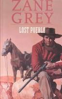Cover of: Lost Pueblo | Zane Grey