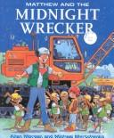 Cover of: Matthew and the Midnight Wrecker