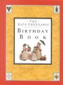 Cover of: The Kate Greenaway Birthday Book