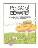 Cover of: Poison! Beware (Pb) (Lighter Look) | Steve Skidmore
