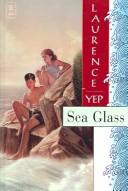 Cover of: Sea Glass: Golden Mountain Chronicles