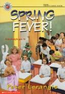 Cover of: Spring Fever!