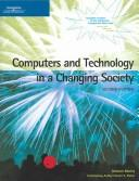 Cover of: Computers and Technology in a Changing Society | Deborah Morley, Charles S. Parker