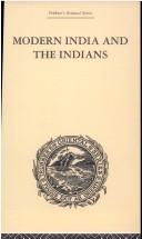 Cover of: Modern India and the Indians