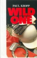 Cover of: The Wild One