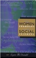 Cover of: The Women Founders of the Social Sciences (Women's Experience)