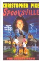 Cover of: The Secret Path (Spooksville)