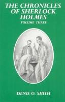 Cover of: The Chronicles of Sherlock Holmes Volume I