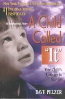 "Cover of: Child Called ""It"" by Dave Pelzer"