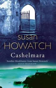 Cashelmara by Howatch, Susan.