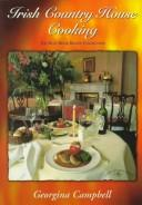 Irish Country House Cooking by Georgina Campbell