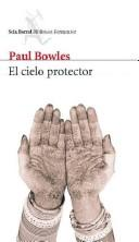 Cover of: El Cielo Protector/ Sheltering Sky