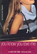 Cover of: You Know You Love Me
