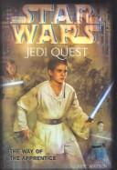 Cover of: Way of the Apprentice (Star Wars: Jedi Quest)