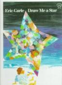 Cover of: Draw Me a Star | Eric Carle