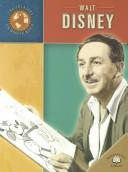Cover of: Walt Disney (Trailblazers of the Modern World)