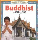 Cover of: Buddhist Temple (Places of Worship)