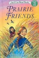 Cover of: Prairie Friends