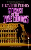 Cover of: Street of the Five Moons: A Vicky Bliss Mystery (Vicky Bliss)