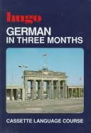 Cover of: German in Three Months