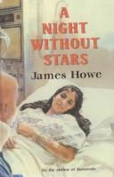 Cover of: Night Without Stars | James Howe