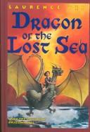 Cover of: Dragon of the Lost Sea | Laurence Yep