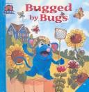 Cover of: Bugged by Bugs | Kiki Thorpe