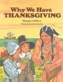 Cover of: Why We Have Thanksgiving