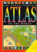 Cover of: Young People'S Atlas/The World | Jon Richards