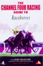 Cover of: Channel Four Racing Guide to Racehorses (Channel Four Racing Guides)