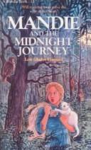 Cover of: Mandie and the Midnight Journey (Mandie Books (Sagebursh)) | Lois Gladys Leppard