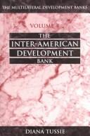 Cover of: Inter American Development Bank (Multilateral Development Bank, Vol 4)