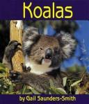 Cover of: Koalas | Gail Saunders-Smith