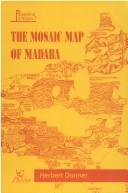 The Mosaic map of Madaba by Herbert Donner