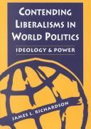 Contending Liberalisms in World Politics: Ideology and Power