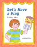 Cover of: Let's Have a Play