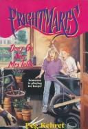 Cover of: DON'T GO NEAR MRS. TALLIE (FRIGHTMARES 3): DON'T GO NEAR MRS. TALLIE (Frightmares)