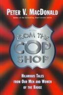 Cover of: From the Cop Shop