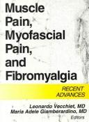 Cover of: Muscle Pain, Myofascial Pain, and Fibromyalgia |