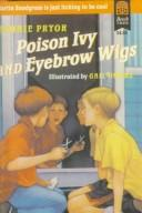 Cover of: Poison ivy and eyebrow wigs