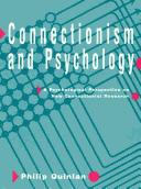 Connectionism and psychology by Philip T. Quinlan