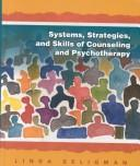 Cover of: Systems, Strategies, and Skills of Counseling and Psychotherapy