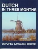 Cover of: Dutch in Three Months (Three Months Cassette Courses)