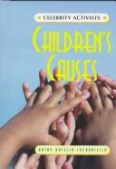 Cover of: Children's Causes (Celebrity Activists)