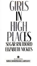 Cover of: Girls in High Places | Sugar Rautbord