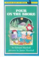 Cover of: Four on the Shore, Level 3 | Edward Marshall