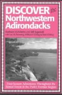 Cover of: Discover the Northwestern Adirondacks | Barbara McMartin
