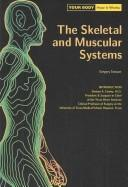 Cover of: The Skeletal and Muscular Systems (Your Body How It Works) | Gregory Stewart